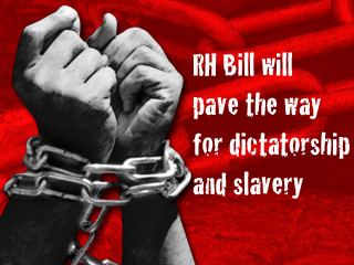If you support the RH Bill, be ready to surrender some of your rights and freedom...