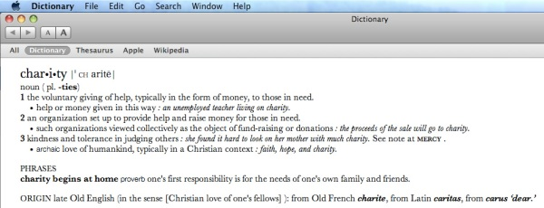 "The definition of ""Charity"" from my Apple laptop or ""Mac Computer dictionary"" as I call it."