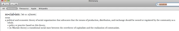 "The definition of ""Socialism"" from my Apple laptop or ""Mac Computer dictionary"" as I call it."